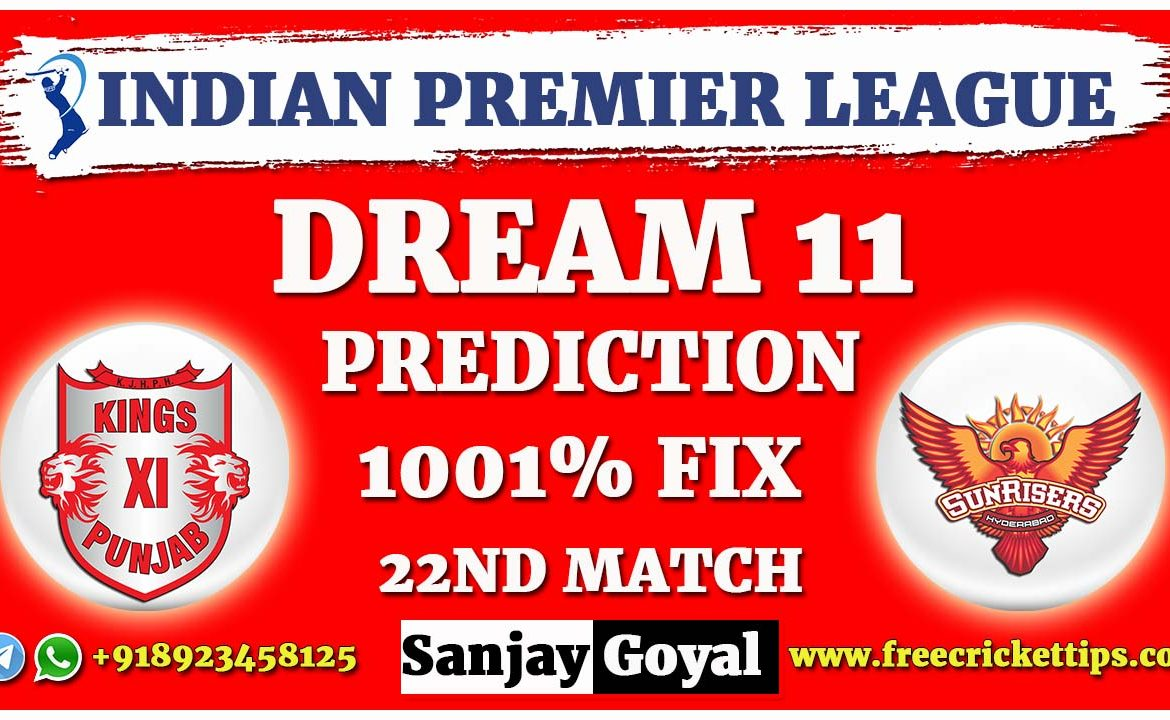 KXIP VS SRH Dream11 Prediction