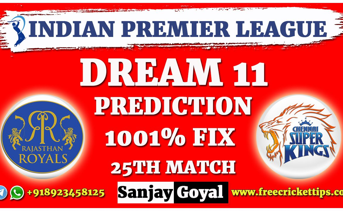 RR VS CSK Dream11 Prediction