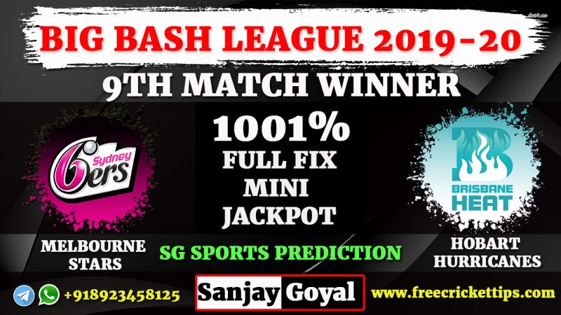 SYS VS BRH 9th Match, Sydney Sixers vs Brisbane Heat Match Prediction